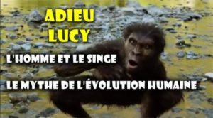 Adieu Lucy » l'australopithèque ne pouvait pas être considéré comme l'ancêtre de l'homme