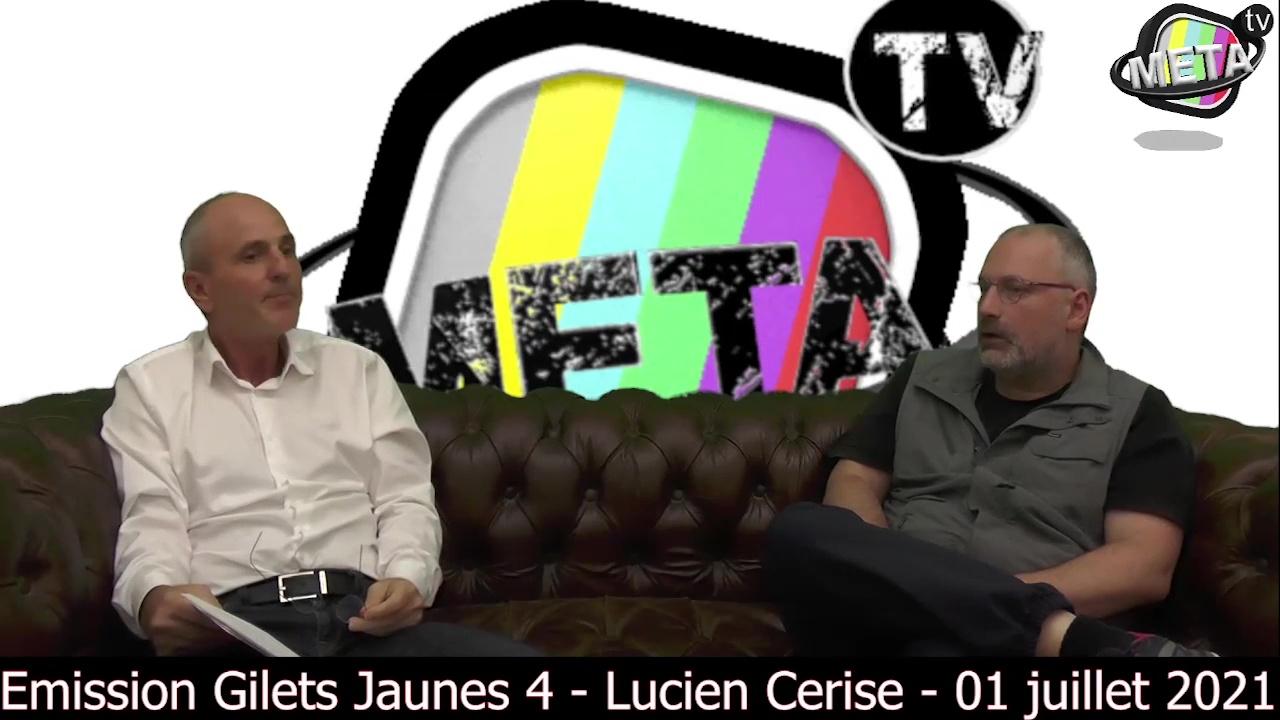 Entretien Gilets Jaunes 4 sur MetaTV – Lucien Cerise  : le Great reset et l'opération Cyber Polygon (01 juillet 2021) par Périclès